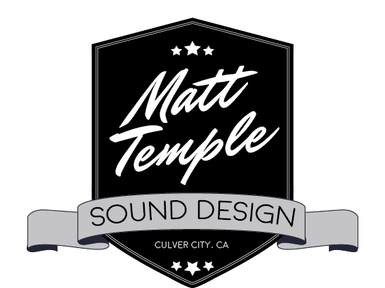 Matt Temple - Sound Design Culver City